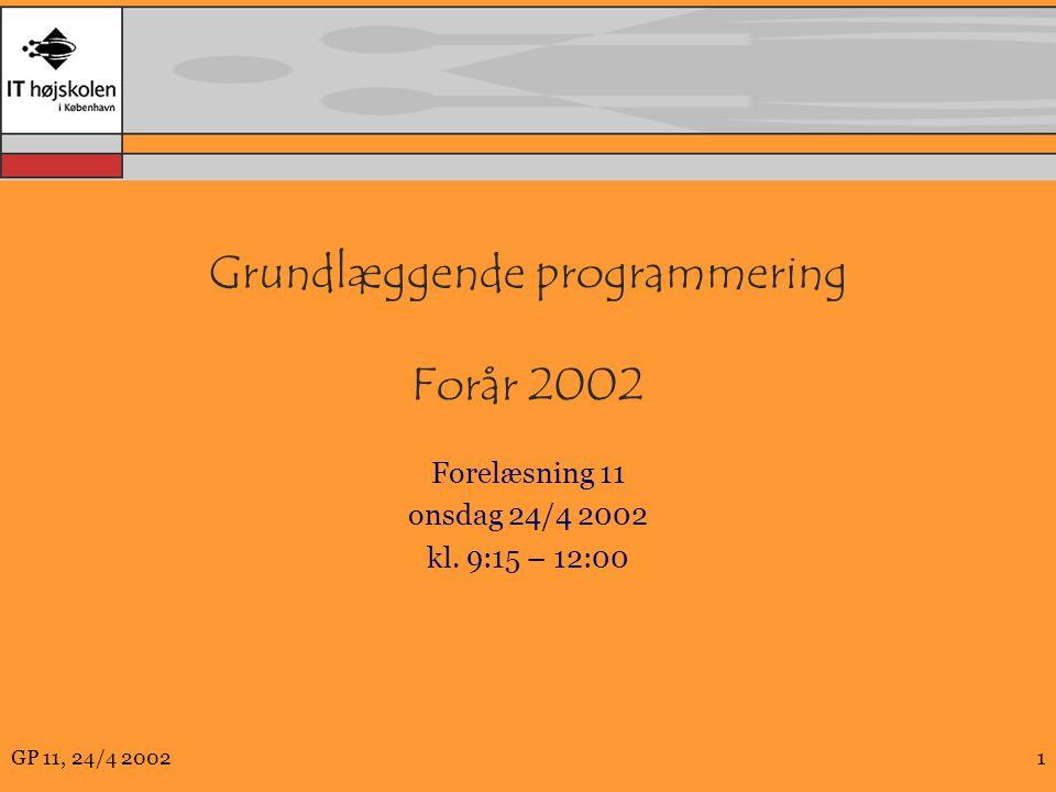 Grundlæggende programmering Forår 2002