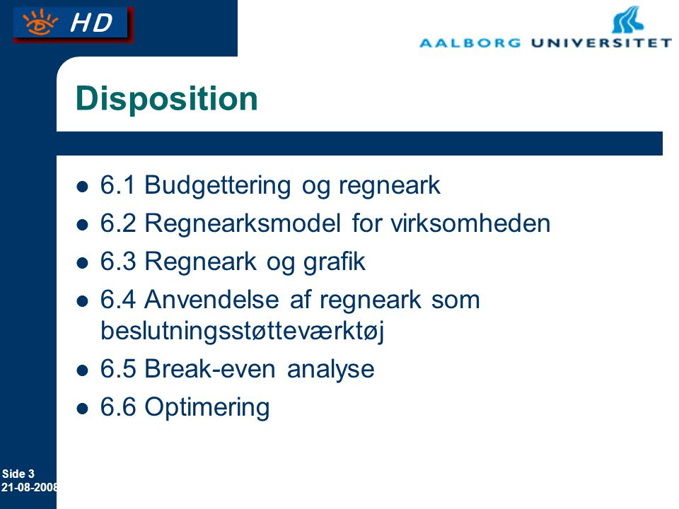 Disposition 6.1 Budgettering og regneark