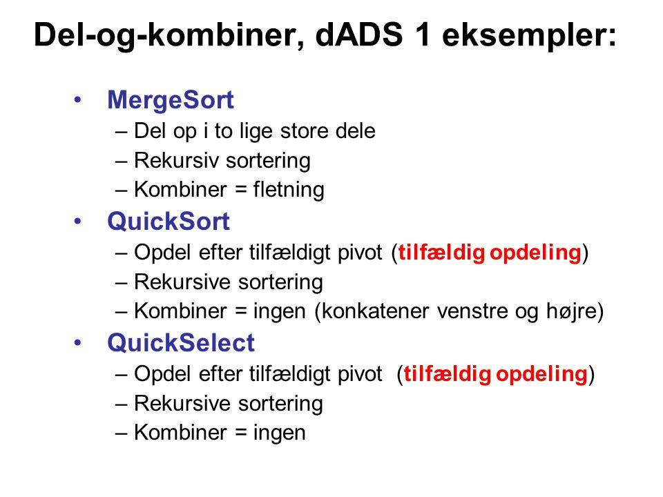 Del-og-kombiner, dADS 1 eksempler: