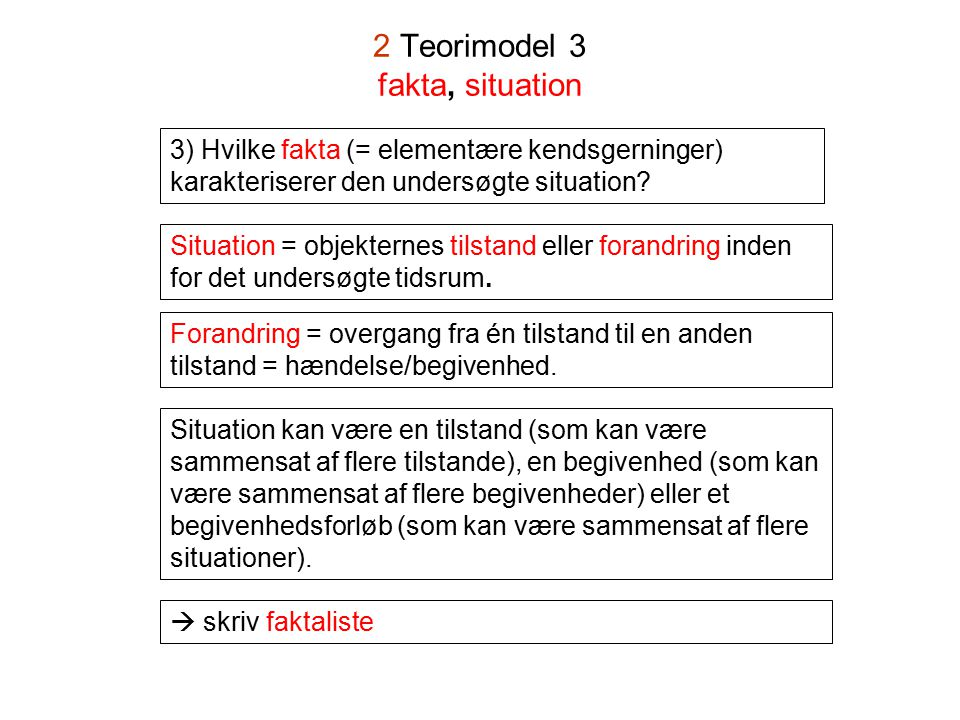 2 Teorimodel 3 fakta, situation