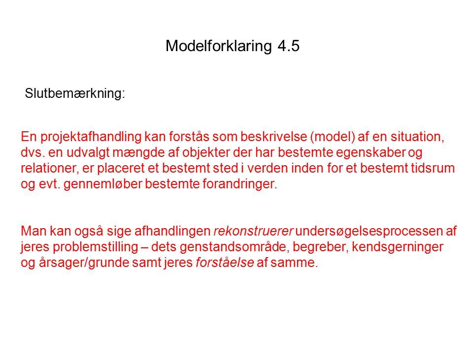 Modelforklaring 4.5 Slutbemærkning: