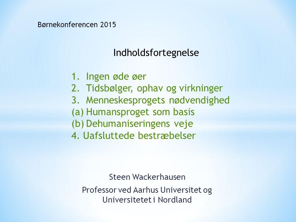 Professor ved Aarhus Universitet og Universitetet i Nordland