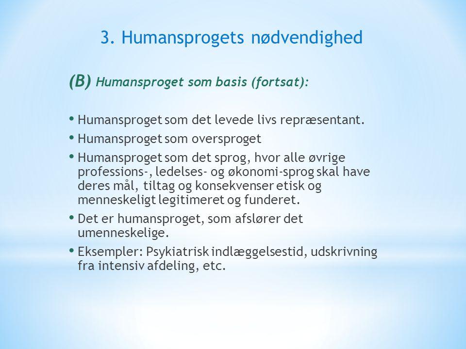 3. Humansprogets nødvendighed