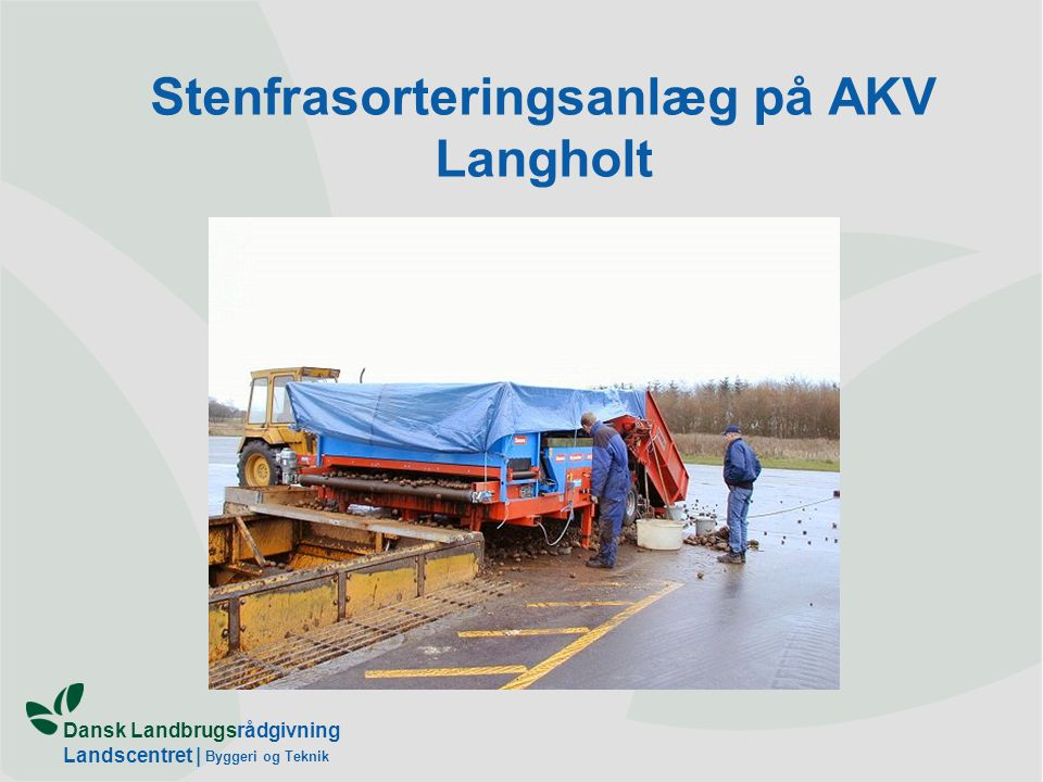 Stenfrasorteringsanlæg på AKV Langholt