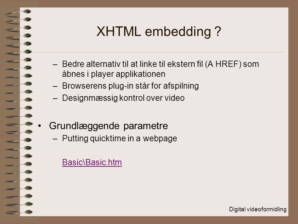 XHTML embedding Grundlæggende parametre