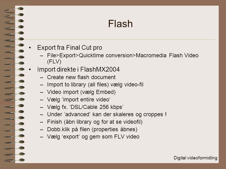Flash Export fra Final Cut pro Import direkte i FlashMX2004