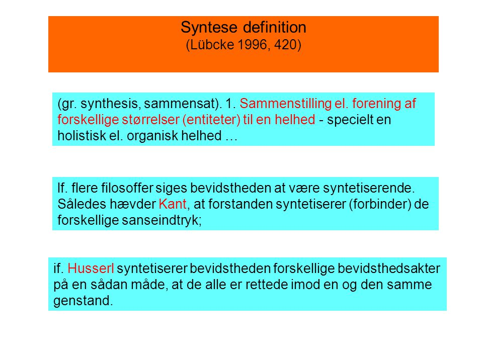 Syntese definition (Lübcke 1996, 420)