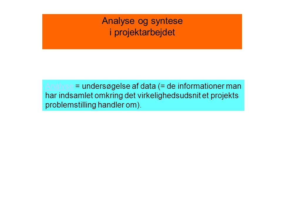 Analyse og syntese i projektarbejdet