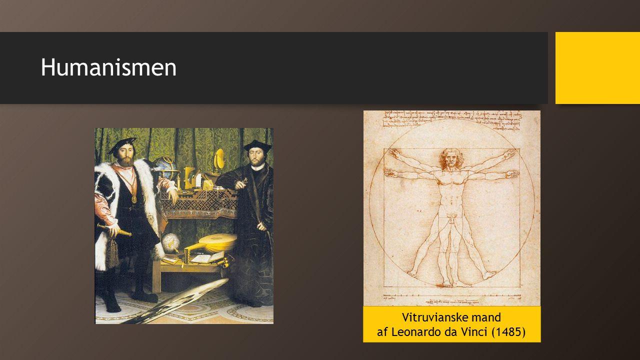 Humanismen Vitruvianske mand af Leonardo da Vinci (1485)