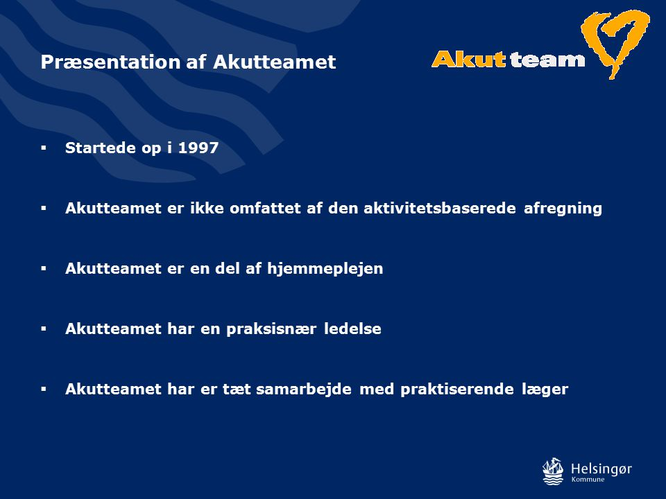 Præsentation af Akutteamet