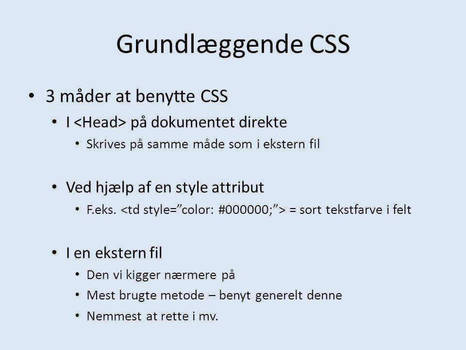 Grundlæggende CSS 3 måder at benytte CSS