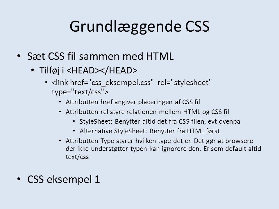 Grundlæggende CSS Sæt CSS fil sammen med HTML CSS eksempel 1