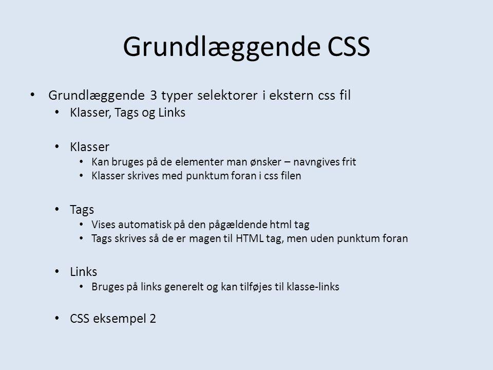 Grundlæggende CSS Grundlæggende 3 typer selektorer i ekstern css fil