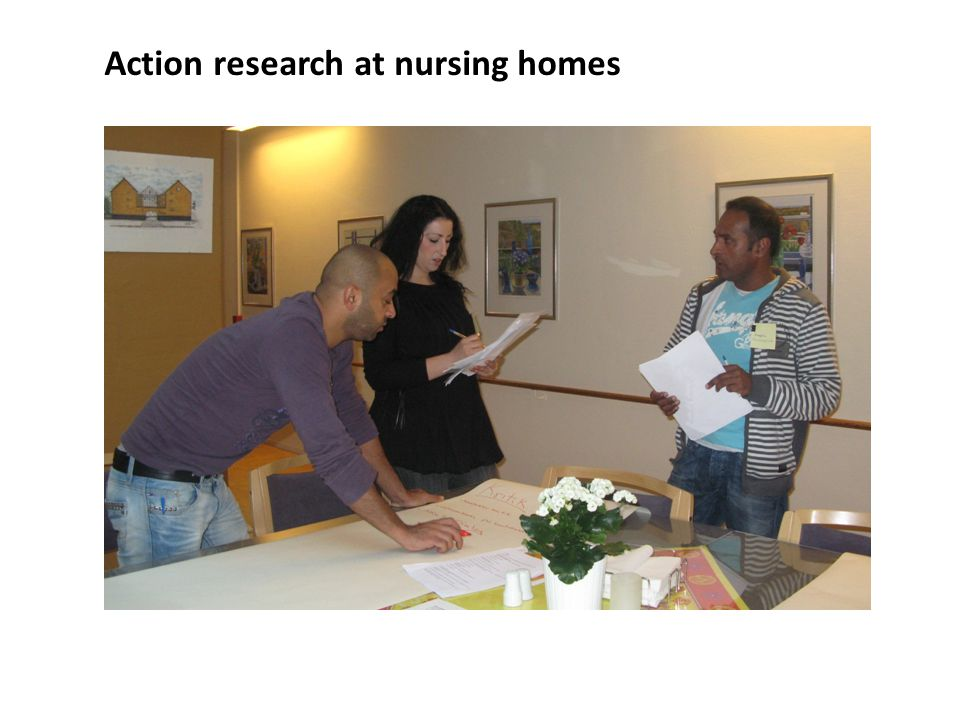 Action research at nursing homes