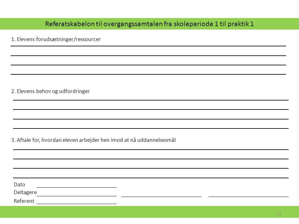 Referatskabelon til overgangssamtalen fra skoleperiode 1 til praktik 1