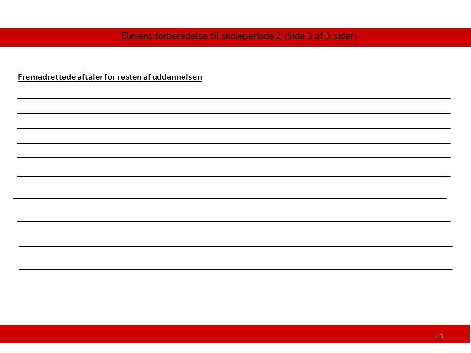 Elevens forberedelse til skoleperiode 2 (Side 3 af 3 sider)