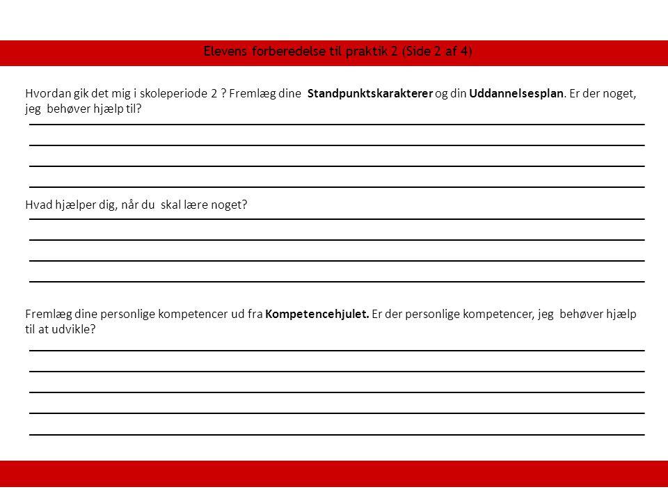 Elevens forberedelse til praktik 2 (Side 2 af 4)