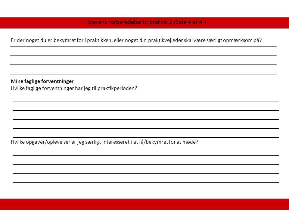 Elevens forberedelse til praktik 2 (Side 4 af 4 )
