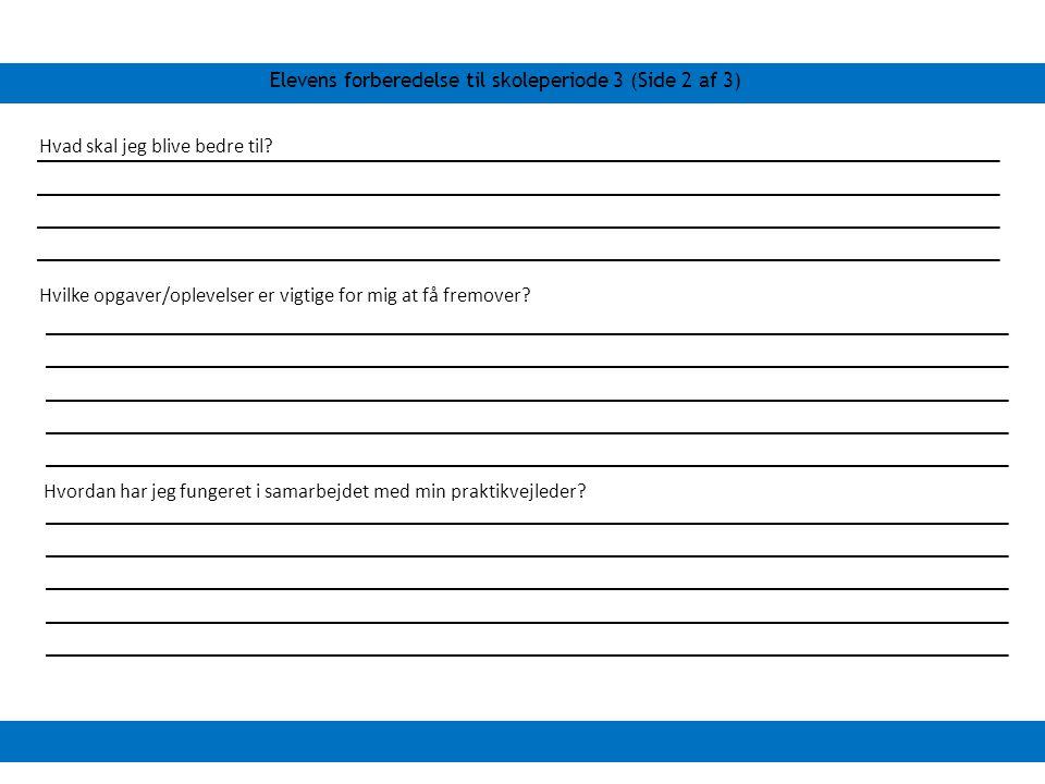 Elevens forberedelse til skoleperiode 3 (Side 2 af 3)