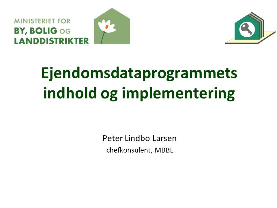 Ejendomsdataprogrammets indhold og implementering