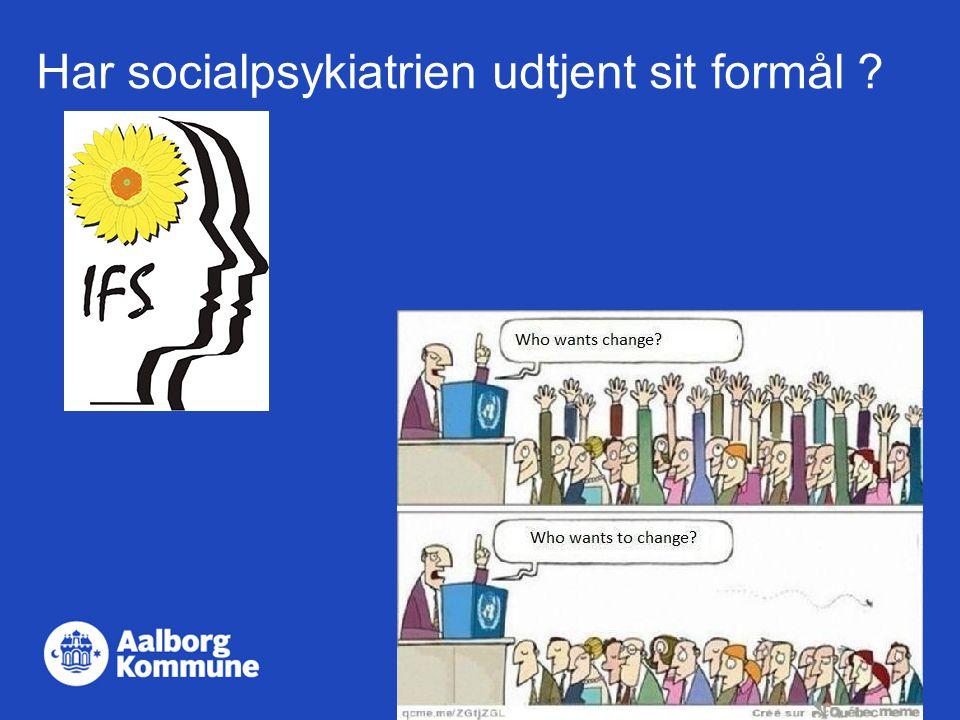 Har socialpsykiatrien udtjent sit formål