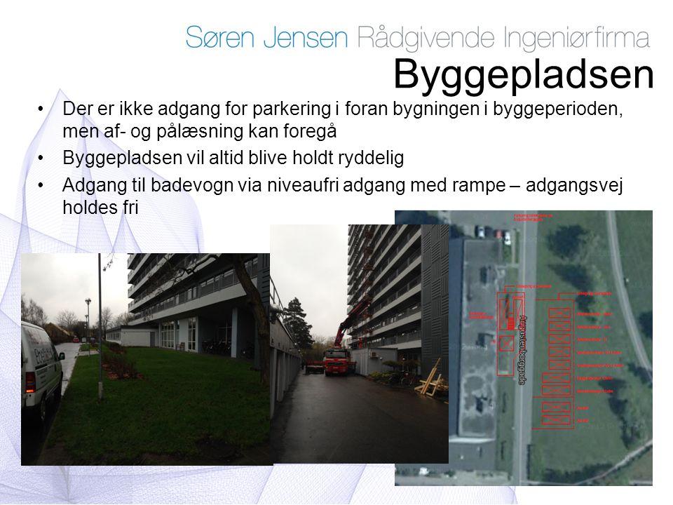 Byggepladsen Der er ikke adgang for parkering i foran bygningen i byggeperioden, men af- og pålæsning kan foregå.