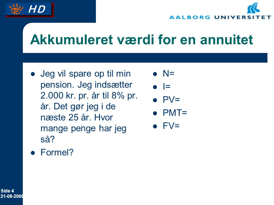 Akkumuleret værdi for en annuitet