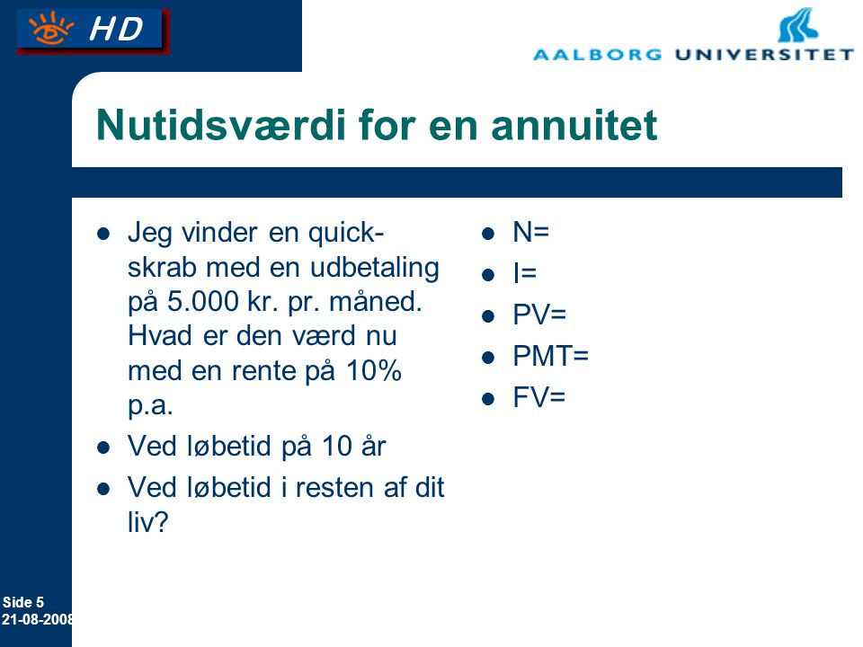Nutidsværdi for en annuitet