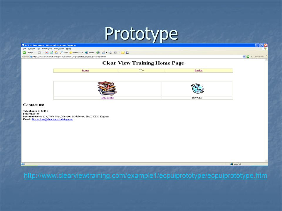 Prototype http://www.clearviewtraining.com/example1/ecpuiprototype/ecpuiprototype.htm