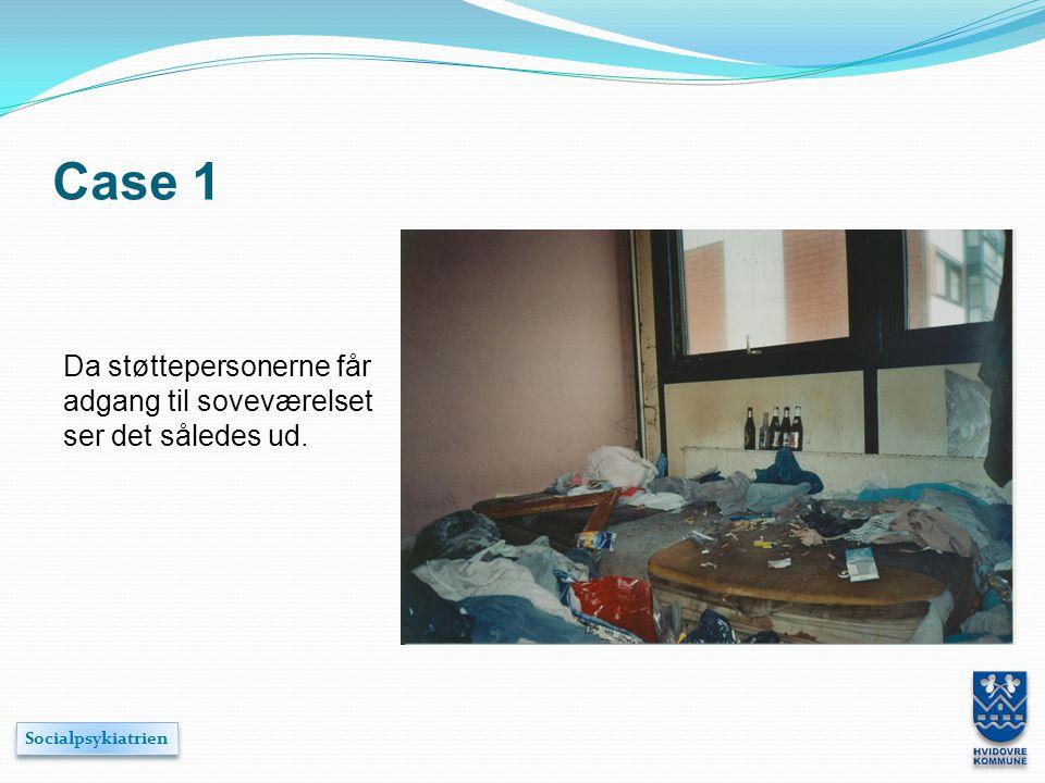 Case 1 Da støttepersonerne får adgang til soveværelset ser det således ud.