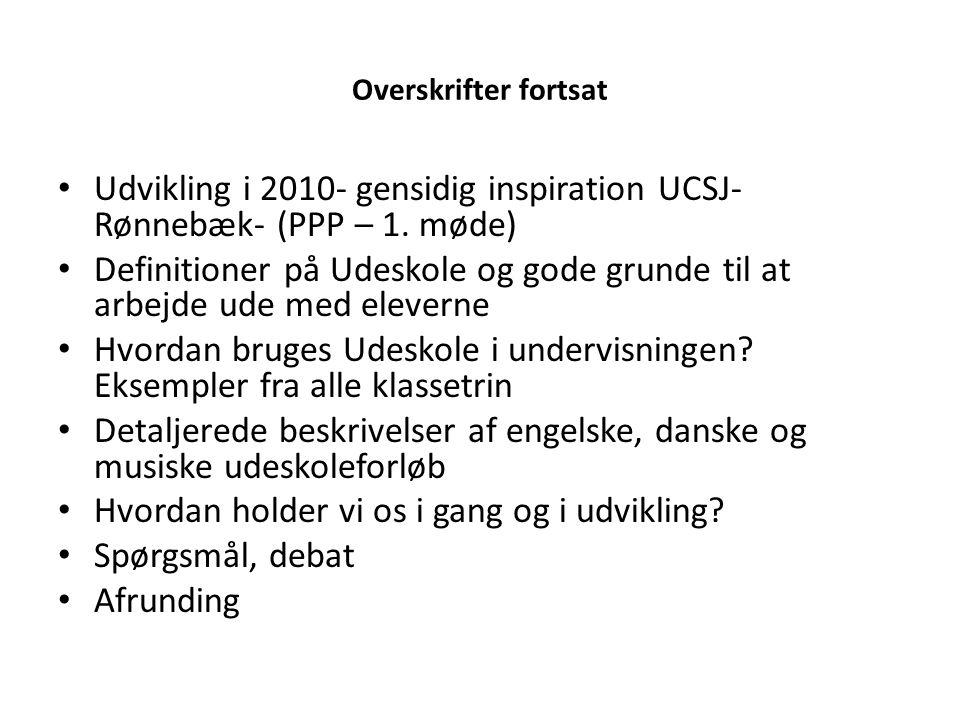 Udvikling i 2010- gensidig inspiration UCSJ- Rønnebæk- (PPP – 1. møde)