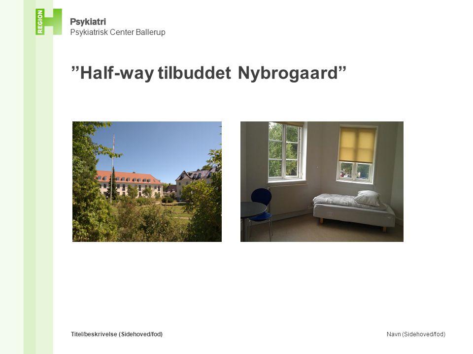 Half-way tilbuddet Nybrogaard