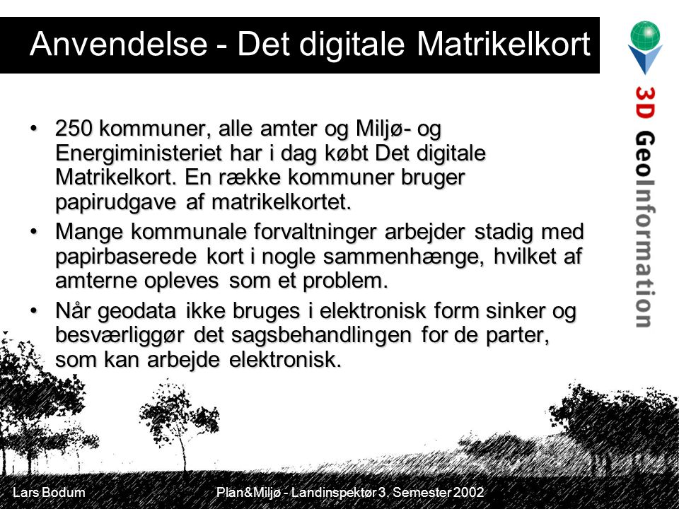 Anvendelse - Det digitale Matrikelkort