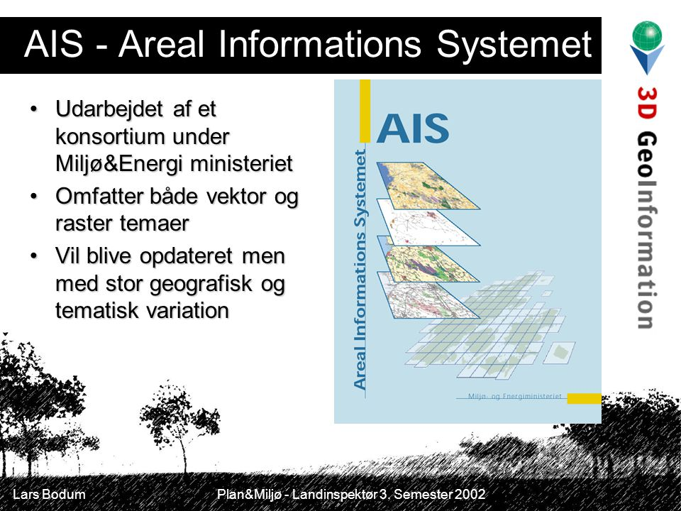 AIS - Areal Informations Systemet
