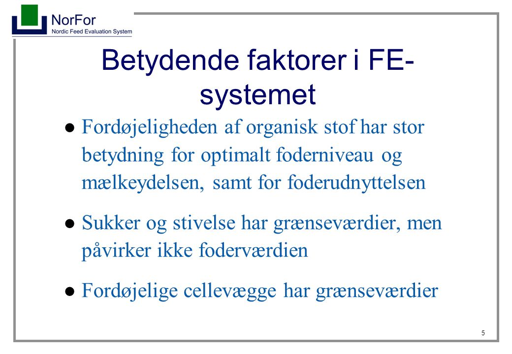 Betydende faktorer i FE-systemet
