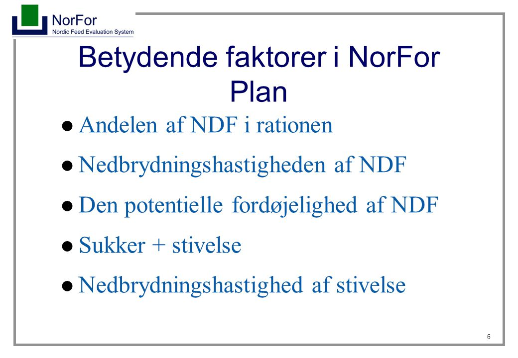 Betydende faktorer i NorFor Plan