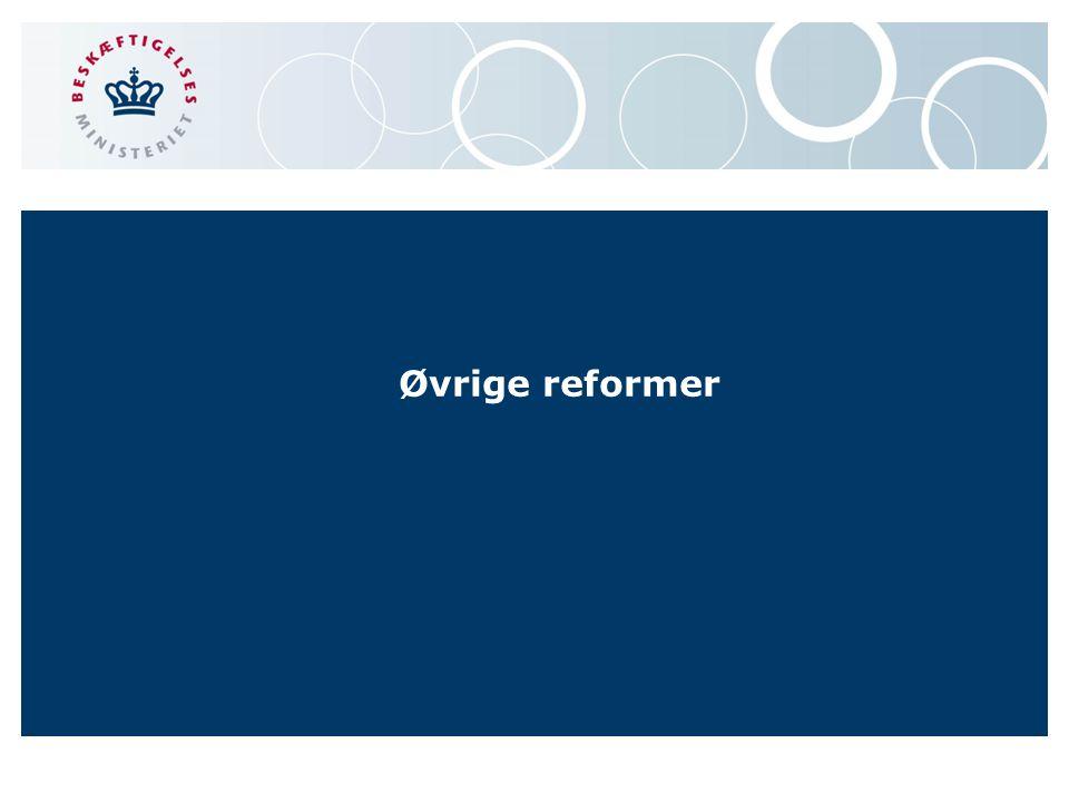Øvrige reformer