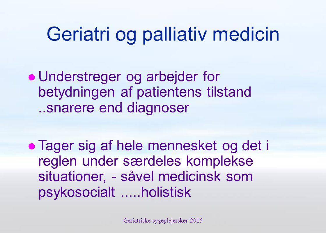 Geriatri og palliativ medicin