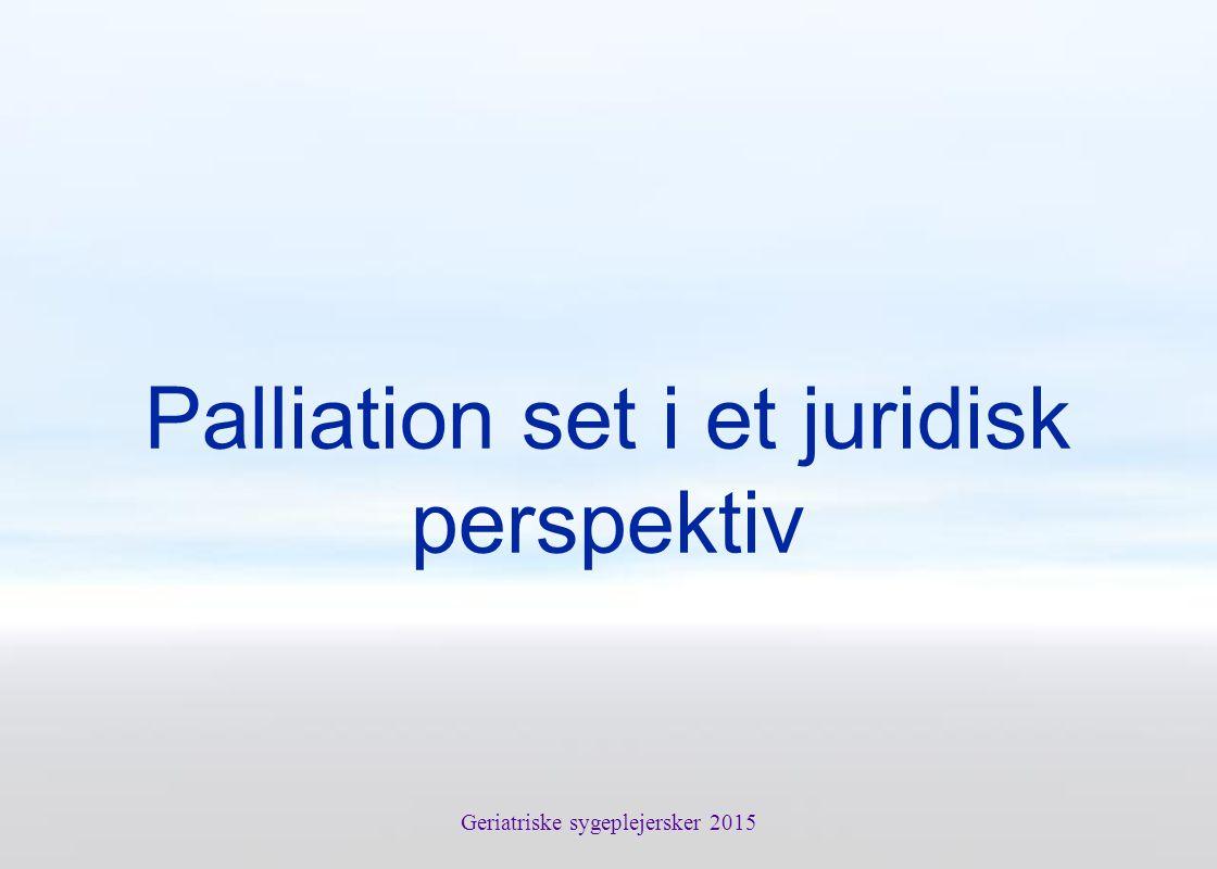 Palliation set i et juridisk perspektiv