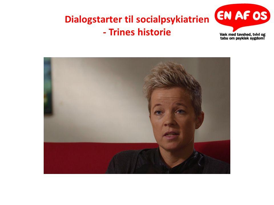 Dialogstarter til socialpsykiatrien - Trines historie