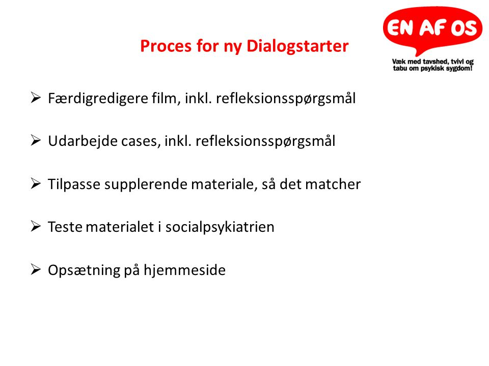 Proces for ny Dialogstarter