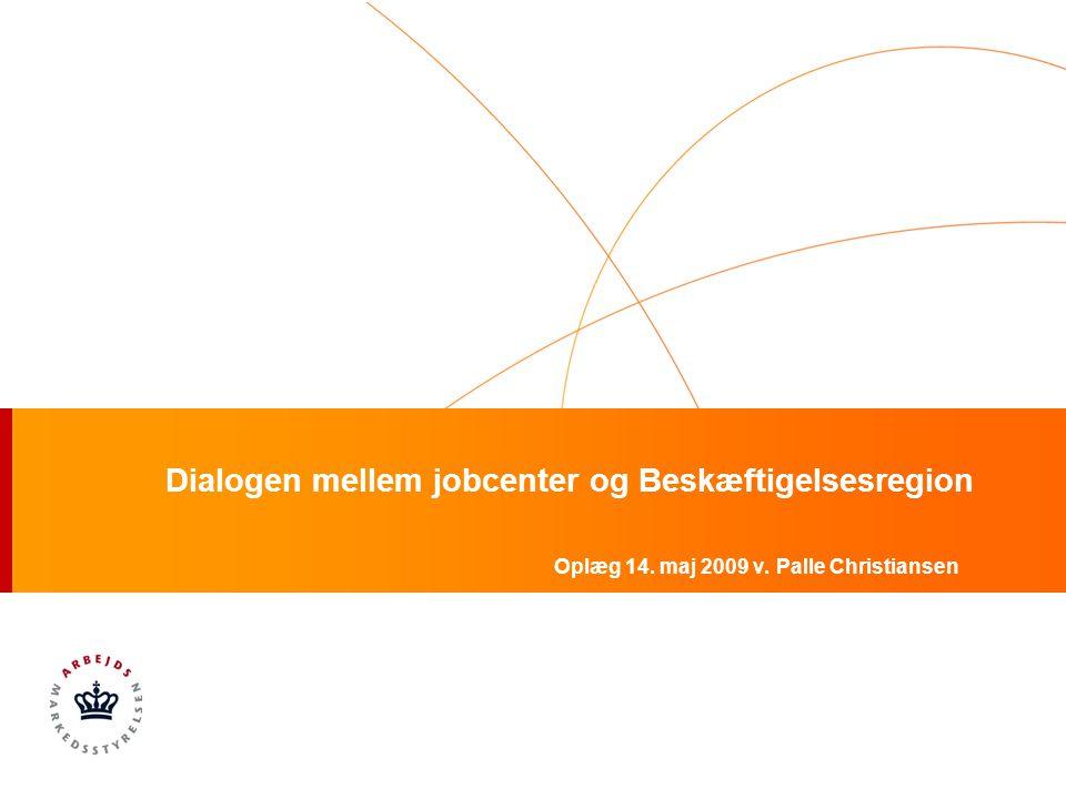 Dialogen mellem jobcenter og Beskæftigelsesregion