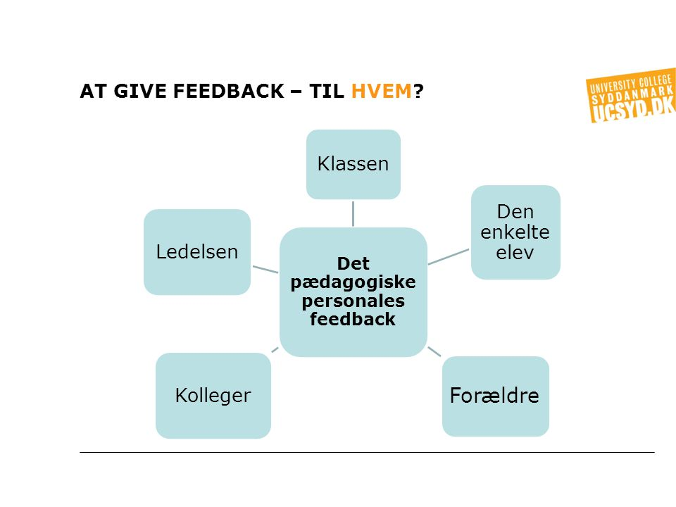 At give Feedback – til hvem