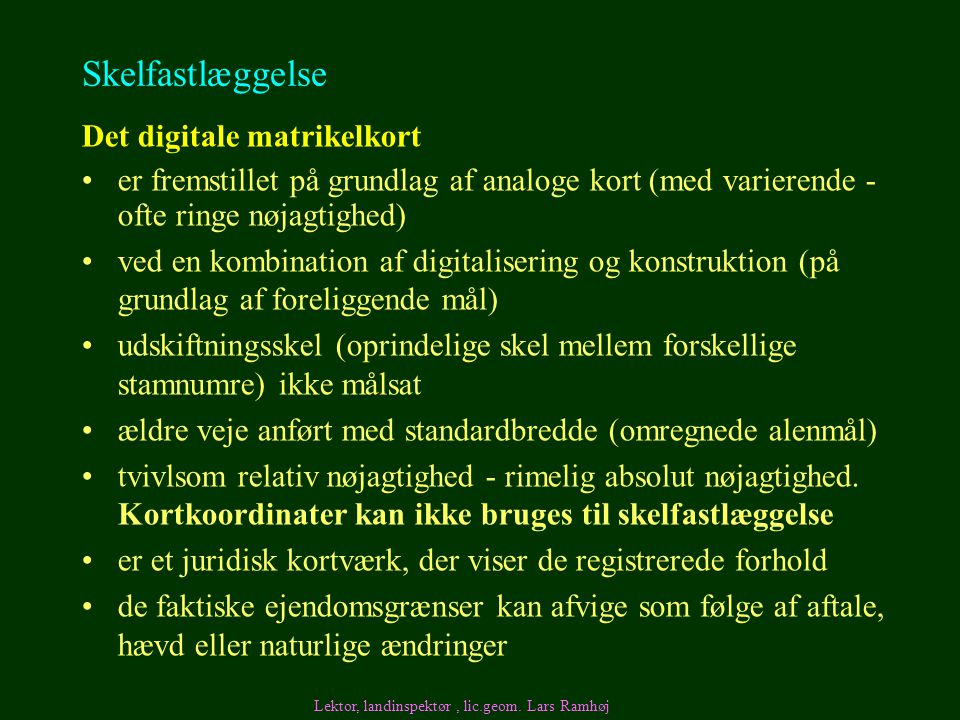 Skelfastlæggelse Det digitale matrikelkort