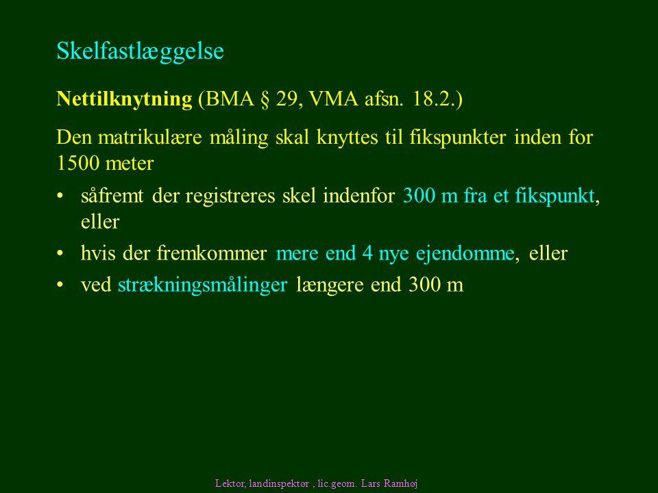 Skelfastlæggelse Nettilknytning (BMA § 29, VMA afsn. 18.2.)