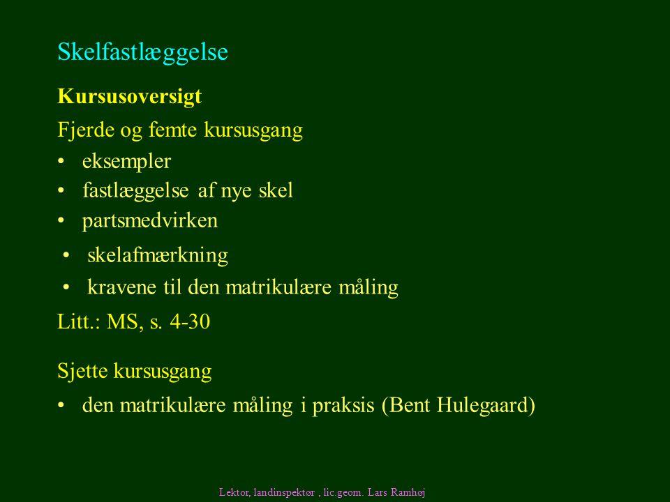 Skelfastlæggelse Kursusoversigt Fjerde og femte kursusgang eksempler