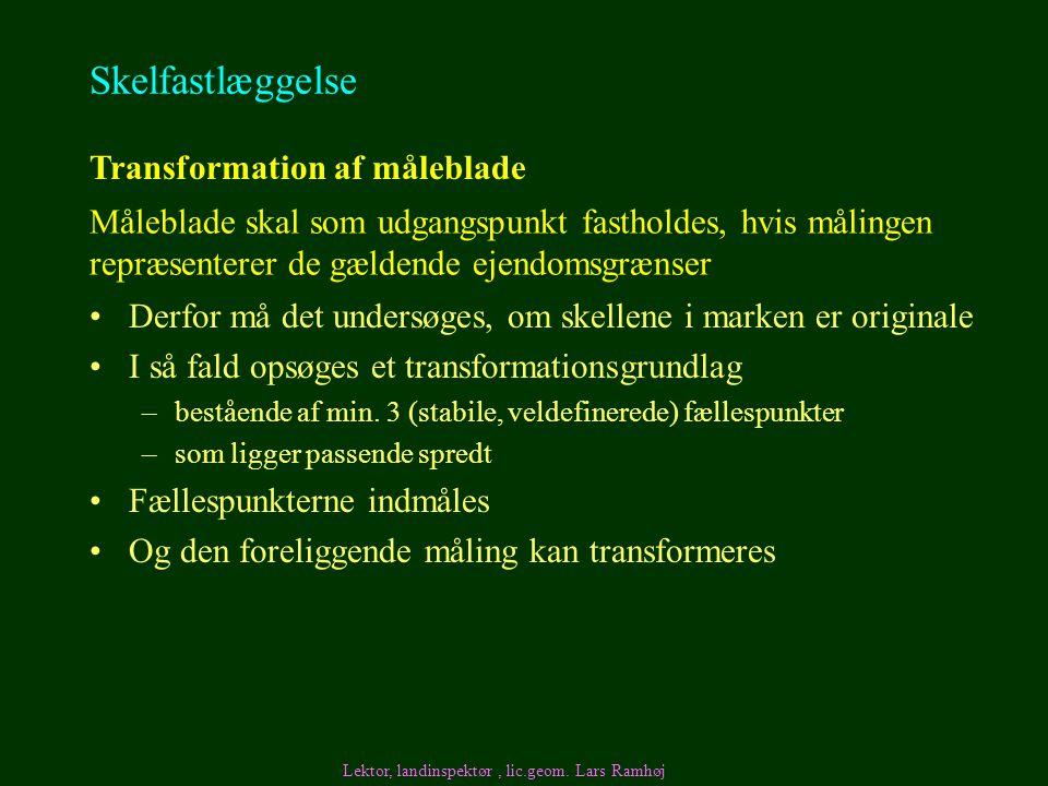 Skelfastlæggelse Transformation af måleblade