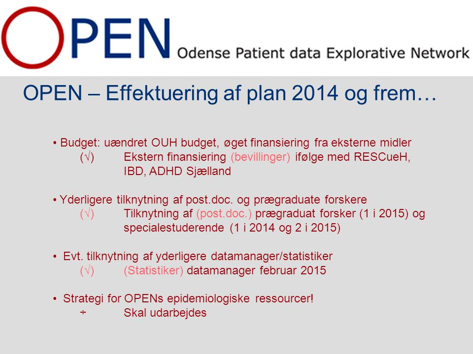 OPEN – Effektuering af plan 2014 og frem…