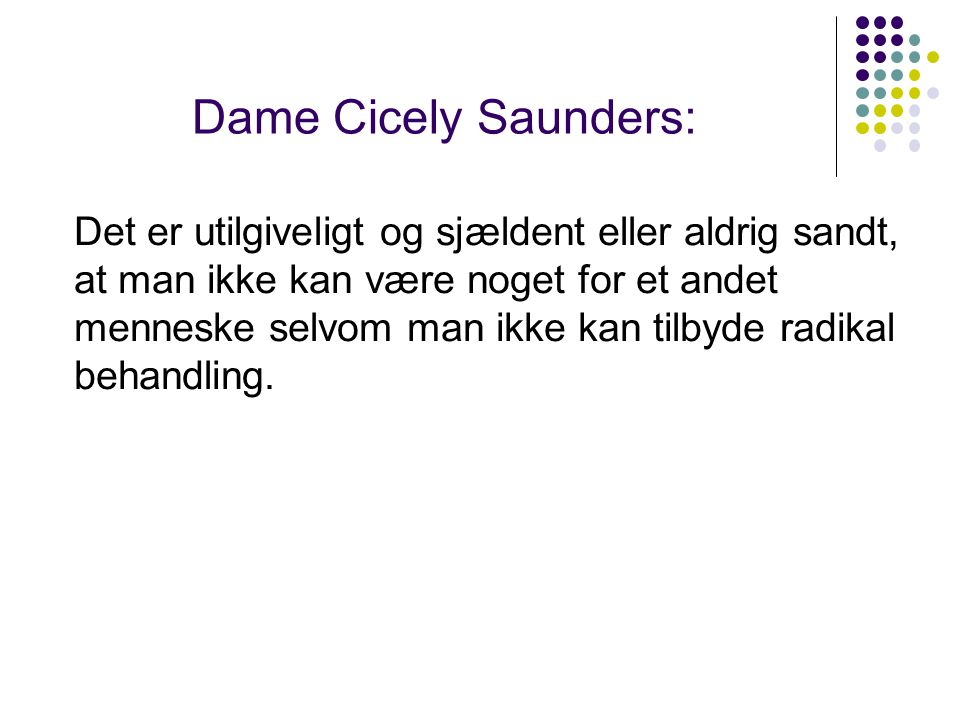 Dame Cicely Saunders: