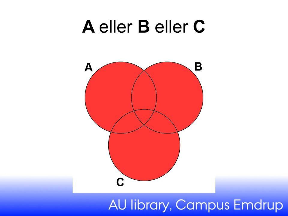 A eller B eller C